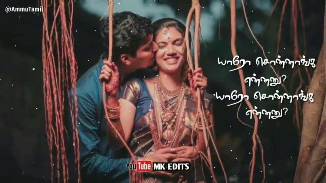 whatsapp status Tamil | yaaro sonnanga ennanu song | whatsapp status tamil Download