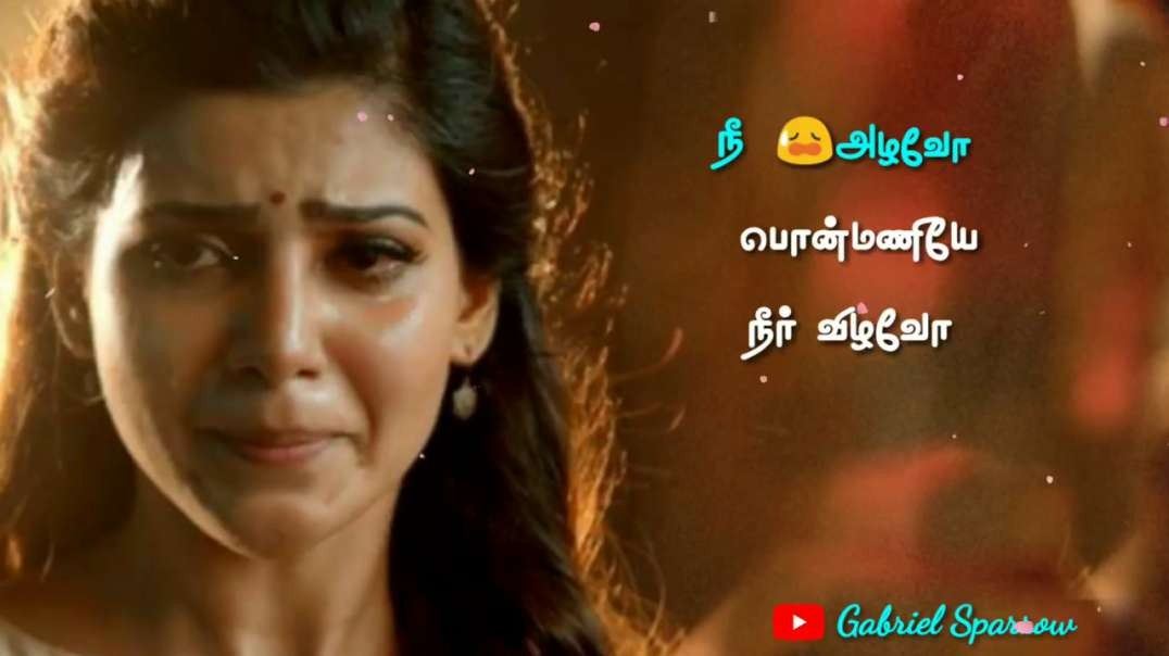 Sad Videos Status Tamil Best Status Video Songs Tamil