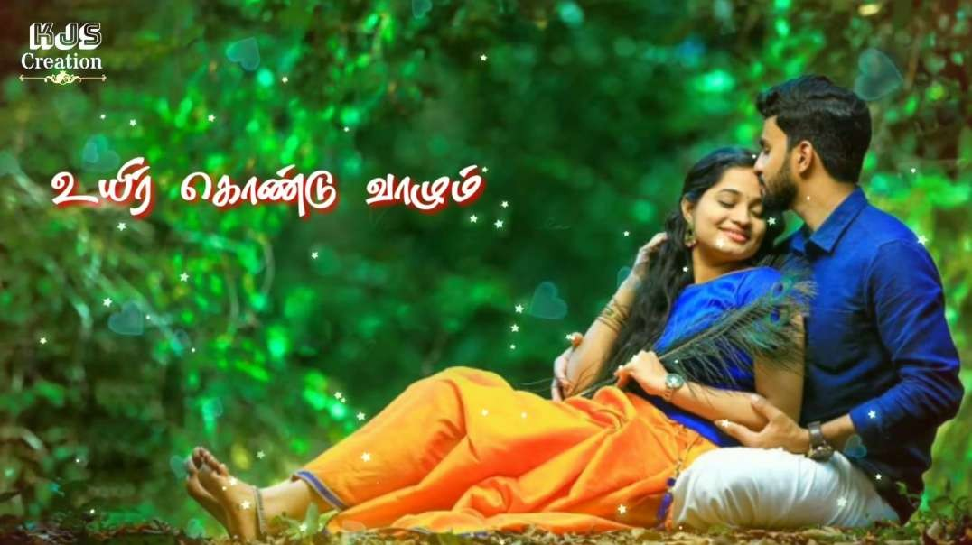 Nooraandukku Oru Murai Song WhatsApp status - Tamil Love Songs WhatsApp status
