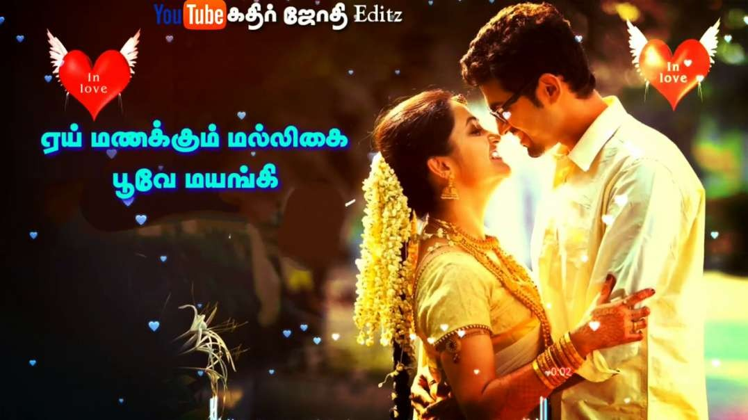 Rukkumani Rukkumani | Tamil new love songs whatapps status