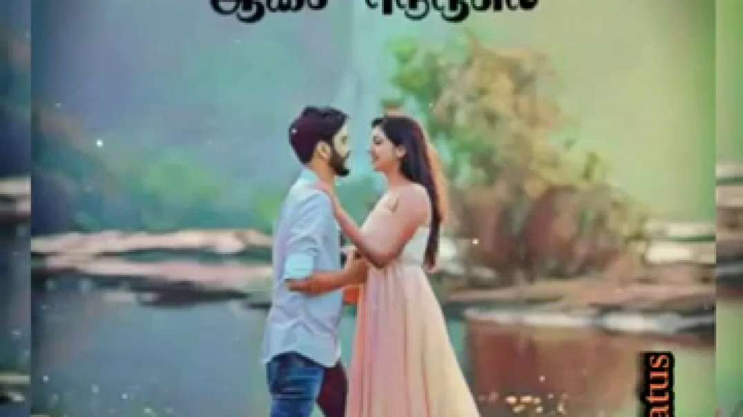 Tamil Status Song  || WhatsApp Love Status Video