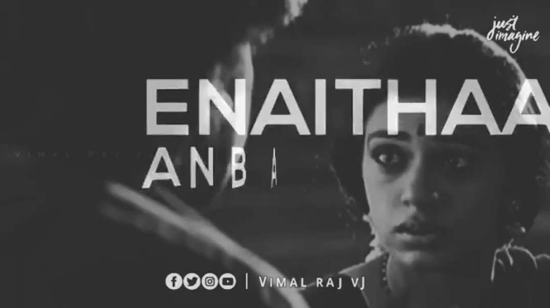 Ennai than anbe maranthayo | whatsapp status Songs