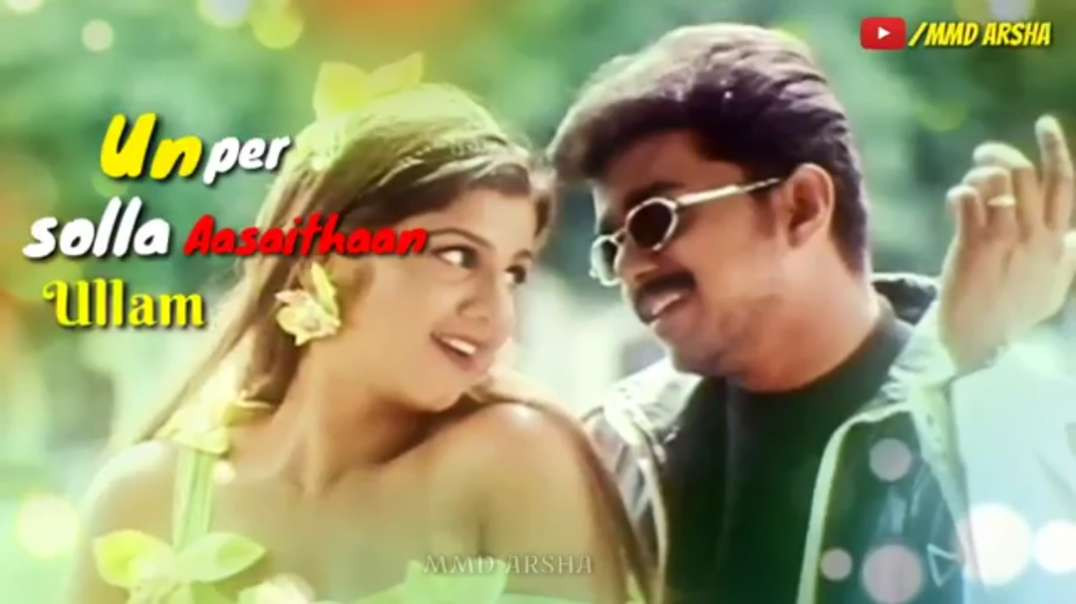 Un per Solla Aasaithan Song || Tamil Love WhatsApp Status Video Download