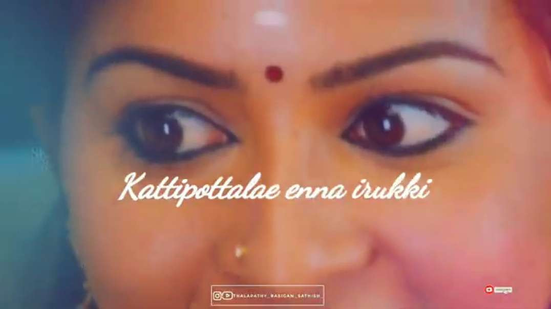 En kannu kulla oru sirikki song | whatsapp status tamil lyrical video free download