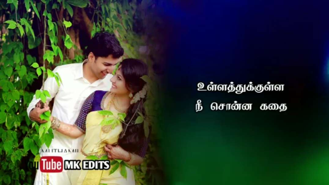 Ullathukkulle Tamil Love Status Songs || New Trending Status Videos