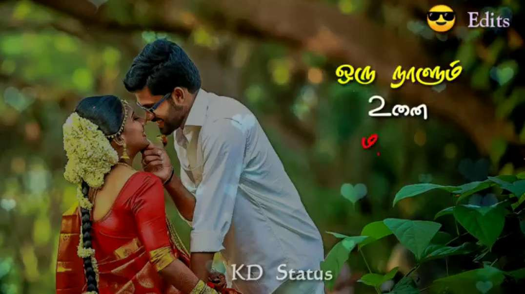 OruNaalum unnai maravatha song || Love status video tami || Ejamaan movie status